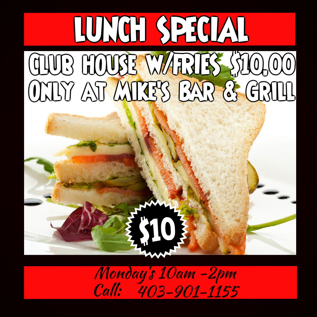 Mike's Bar & Grill Monday Special